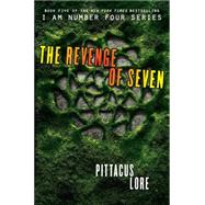 The Revenge of Seven by Lore, Pittacus, 9780062194732