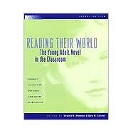 Reading Their World : The Young Adult Novel in the Classroom at Biggerbooks.com