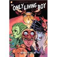 The Only Living Boy #2 Beyond Sea and Sky by Gallaher, David; Ellis, Steve, 9781629914732