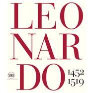 Leonardo da Vinci by Marani, Pietro C.; Fiorio, Maria Teresa; Bambach, Carmen C. (CON); Barone, Juliana (CON); Bernardoni, Andrea (CON), 9788857224732