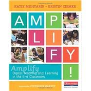 Amplify by Muhtaris, Katie; Ziemke, Kristin; Harvey, Stephanie, 9780325074733