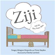 Ziji and the Very Scary Man by Mingyur Rinpoche, Yongey; Hayden, Torey, 9781614294733