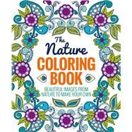 The Nature Coloring Book by Thunder Bay Press, Editors of, 9781626864733