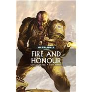 Fire and Honour by McNeill, Graham, 9781784964733