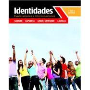 Identidades Exploraciones e interconexiones by Guzmán, Elizabeth E.; Lapuerta, Paloma E.; Liskin-Gasparro, Judith E.; Castells, Matilde Olivella, 9780205034734