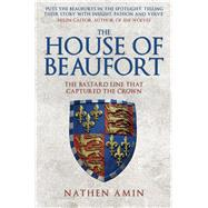The House of Beaufort by Amin, Nathen, 9781445684734