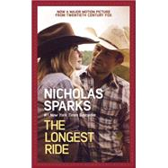 The Longest Ride by Sparks, Nicholas, 9781455584734