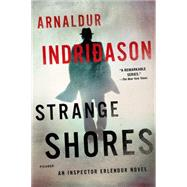 Strange Shores An Inspector Erlendur Novel by Indridason, Arnaldur, 9781250074737