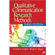 Qualitative Communication Research Methods by Thomas R. Lindlof, 9781412974738