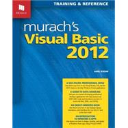 Murach's Visual Basic 2012: Training & Reference by Boehm, Anne, 9781890774738