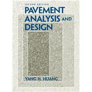 Pavement Analysis and Design by Huang, Yang H., 9780131424739