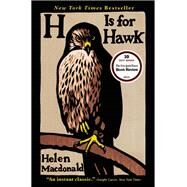 H Is for Hawk by Macdonald, Helen, 9780802124739