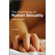 The Psychology of Human Sexuality by Lehmiller, Justin J., 9781119164739