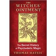 The Witches' Ointment by Hatsis, Thomas, 9781620554739