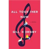 All Together Now by Hornby, Gill, 9780316234740