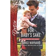 For Baby's Sake by Maynard, Janice, 9780373734740