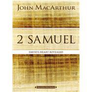 2 Samuel by MacArthur, John, 9780718034740
