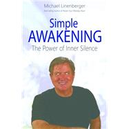 Simple Awakening by Linenberger, Michael, 9780983364740