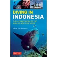 Diving in Indonesia by Wormald, Sarah Ann, 9780804844741
