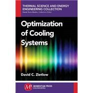 Optimization of Cooling Systems by Zietlow, David, 9781606504741