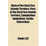 Biota of the Coral Sea Islands Territory by , 9781158714742