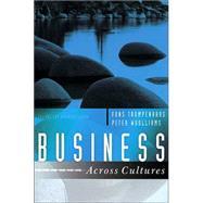 Business Across Cultures by Trompenaars, Fons; Woolliams, Peter, 9781841124742
