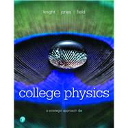 Modified Mastering Physics with Pearson eText -- Standalone Access Card -- for College Physics A Strategic Approach by Knight, Randall D., (Professor Emeritus); Jones, Brian; Field, Stuart, 9780134724744