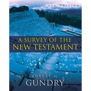Survey of the New Testament : 5th Edition by Gundry, Robert Horton, 9780310494744