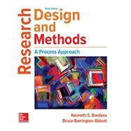 Research Design and Methods: A Process Approach by Bordens, Kenneth; Abbott, Bruce Barrington, 9781259844744