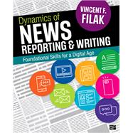 Dynamics of News Reporting and Writing by Filak, Vincent F., 9781506344744