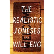 The Realistic Joneses by Eno, Will, 9781559364744