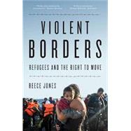 Violent Borders by JONES, REECE, 9781784784744
