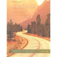 Steck-vaughn Transitions: Student Edition Preparing for College Writing by Jago, Carol, 9781419074745