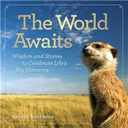 The World Awaits by Buchholz, Rachel, 9781426214745