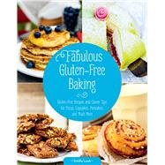 Fabulous Gluten-free Baking: Gluten-free Recipes and Clever Tips for Pizza, Cupcakes, Pancakes, and Much More by Luuk, Smilla, 9781632204745