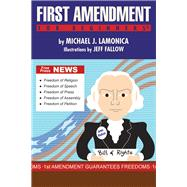 First Amendment for Beginners by Lamonica, Michael J.; Fallow, Jeff, 9781939994745