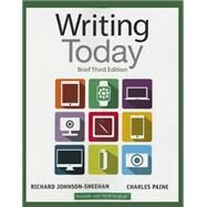 Writing Today, Brief Edition by Johnson-Sheehan, Richard; Paine, Charles, 9780321984746