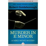 Murder in E Minor by Goldsborough, Robert, 9781504034746
