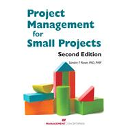 Project Management Small Proj 2nd Ed by ROWE, SANDRA R., 9781567264746