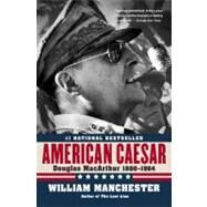 American Caesar by Manchester, William, 9780316024747
