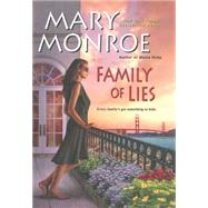 Family of Lies by Monroe, Mary, 9780758274748