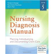 Nursing Diagnosis Manual: Planning, Individualizing, and Documenting Client Care by Doenges, Marilynn E., 9780803644748