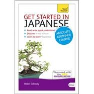 Get Started in Japanese with Audio CD: A Teach Yourself Program by Gilhooly, Helen, 9781444174748