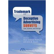 Trademark and Deceptive Advertising Surveys: Law, Science, and Design by Diamond, Shari Seidman; Swann, Jerre B., 9781614384748