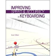 Improving Speed and Accuracy in Keyboarding + access card package by Ober, Scot, 9780077804749