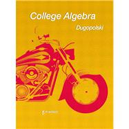 College Algebra by Dugopolski, Mark, 9780321644749
