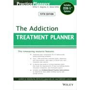 The Addiction Treatment Planner by Perkinson, Robert R.; Jongsma, Arthur E.; Bruce, Timothy J., 9781118414750