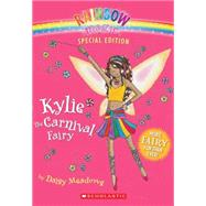 Rainbow Magic Special Edition: Kylie the Carnival Fairy by Meadows, Daisy; Ripper, Georgie, 9780545054751
