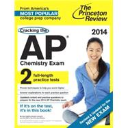 Cracking the AP Chemistry Exam, 2014 Edition (Revised) by PRINCETON REVIEW, 9780804124751