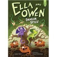 Dragon Spies! by Kent, Jaden; Bodnaruk, Iryna, 9781499804751